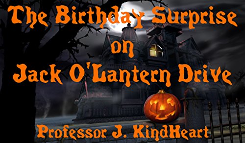 (The Birthday Surprise on Jack O'Lantern Drive (A Children's Rhyming Picture Book about friendship on Halloween night.) (English Edition))