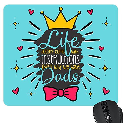 Yaya Cafe Fathers Day Gifts Life Doesnt Come with Instructions but Dad Printed Mouse Pad for Dad
