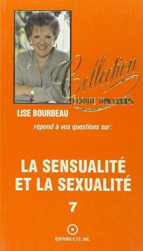 La sensualité et la sexualité, tome 7 PDF