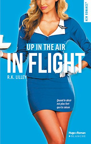 Up in the air - Saison 1 - In flight - R.k. Lilley  2016