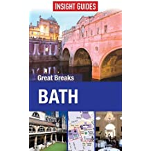 Insight Guides: Great Breaks Bath (Insight Great Breaks)