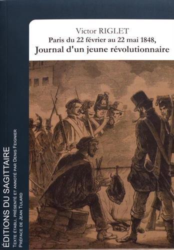Paris, du 22 février au 22 mai 1848, Journal d'un jeune révolutionnaire
