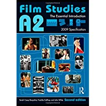 A2 Film Studies: The Essential Introduction (Essentials)