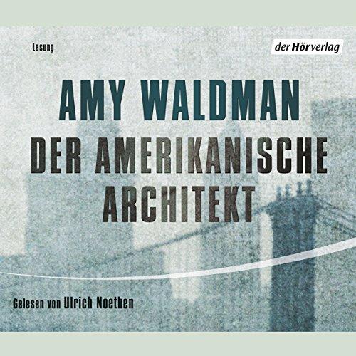 Buchseite und Rezensionen zu 'Der amerikanische Architekt' von Amy Waldman