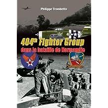 404th Fighter Group: Dans La Bataille De Normandie