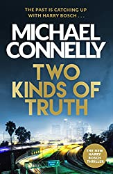 Two Kinds of Truth: The New Harry Bosch from No.1 Bestseller (Harry Bosch Series)