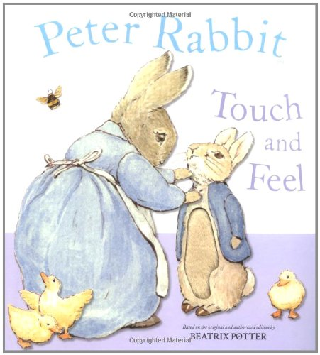 Peter Rabbit touch and feel book.