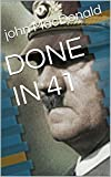 DONE IN 41 (English Edition)