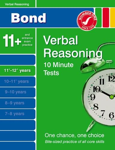 Bond 10 Minute Tests Verbal Reasoning 11-12+ years