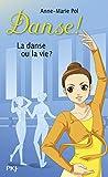 Danse !, Tome 35 : La danse ou la vie ?