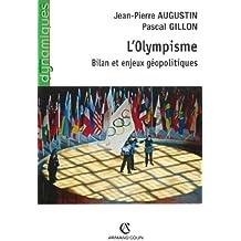 L'Olympisme : Bilan et enjeux géopolitiques (Dynamiques)