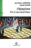 L'Olympisme: Bilan et enjeux géopolitiques