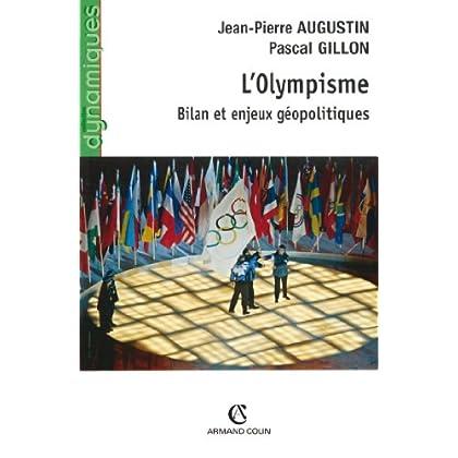 L'Olympisme : Bilan et enjeux géopolitiques (Hors Collection)
