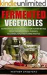 Fermented Vegetables: Fermented Food...