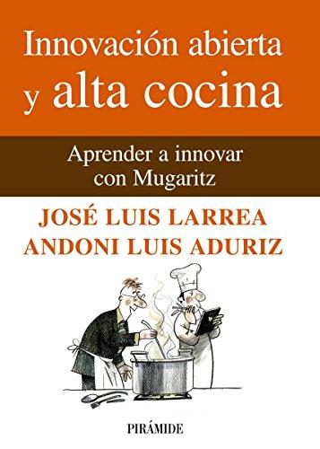Innovación abierta y alta cocina (Empresa Y Gestión)