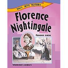 Florence Nightingale (Ways Into History)