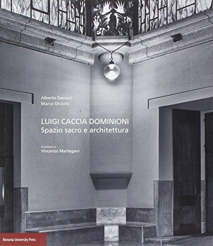 Luigi Caccia Dominioni. Spazio sacro e architettura