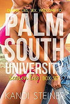 Palm South University: Season 2 Box Set by [Steiner, Kandi]