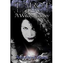 Tarot: A Witch's Journey by Amythyst Raine (2010-10-21)
