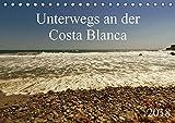 Unterwegs an der Costa Blanca (Tischkalender 2018 DIN A5 quer): Kalender mit Fotografien, abseits des Massentourimus (Monatskalender, 14 Seiten ) (CALVENDO Natur)