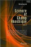 Science et champ akashique