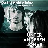 Du bist nicht alleine (Musikvideo Edit)