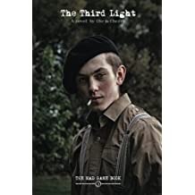 The Third Light: The Mad Game Book Three: Volume 3 (Love and War)