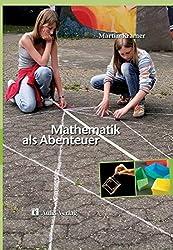 Mathematik als Abenteuer. Mathematik allgemein