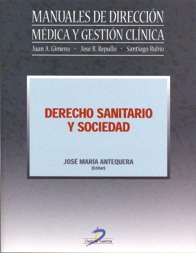 Derecho Sanitario y Sociedad por José María Antequera Vinagre