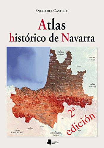 Atlas histórico de Navarra (Ganbara) por Eneko Del Castillo
