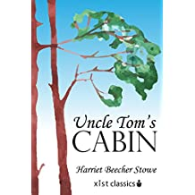 Uncle Tom's Cabin (Xist Classics)