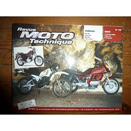 RRMT0055.4 REVUE TECHNIQUE MOTO YAMAHA XT 125 de 1982 à 1994 SR 125 de 1982 à 2002 TDR125 de 1993 à 1995 BMW K100 tous Types 8 soupapes de 1983 à 1991