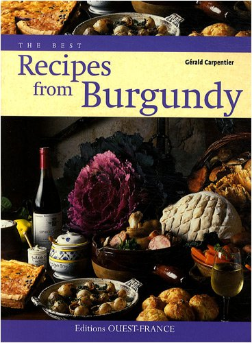 The best recipes from Burgundy