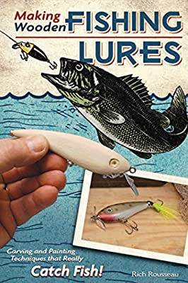 Making Wooden Fishing Lures from Fox Chapel Publishing