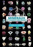 À la découverte des minéraux et pierres précieuses - Minéraux et gemmes, sachez les reconnaître: Minéraux et gemmes, sachez les reconnaître...