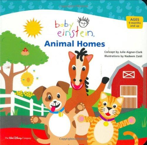 Baby Einstein: Animal Homes (Disney Baby Einstein-bücher)