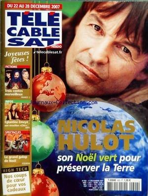 TELE CABLE SAT [No 920] du 22/12/2007 - NICOLAT HULOT - CONTES DE NOEL - EGLANTINE EMEYE - LE GRAND GALOP DE NOEL