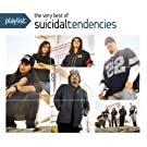 Playlist: The Very Best Of Suicidal Tendencies [Explicit]