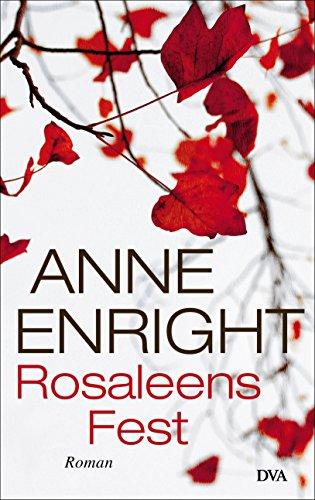 Rosaleens Fest: Roman
