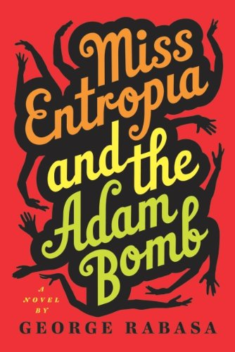 Miss Entropia and the Adam Bomb (English Edition)