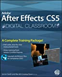 Adobe After Effects CS5 Digital Classroom by Jerron Smith (2010-11-12)
