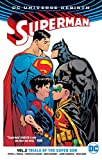 Superman Vol. 2: Trials of the Super Son (Rebirth) (Superman Rebirth)