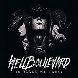 In Black We Trust - Hell Boulevard