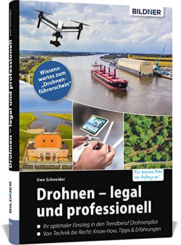 Drohnen - legal und professionell