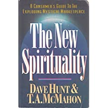 the new spirituality a consumers guide to the exploding new age movement