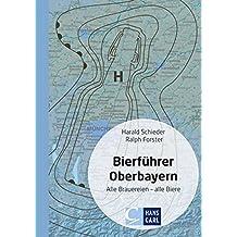 Bierführer Oberbayern: Alle Brauereien - alle Biere