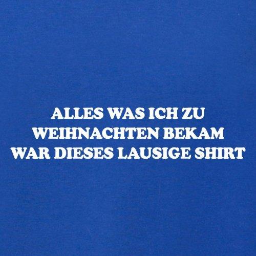 Alles was ich zu Weihnachten bekam, war dieses lausige Shirt - Herren T-Shirt - 13 Farben Royalblau