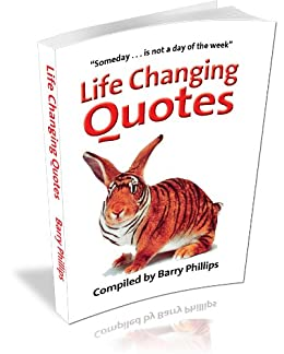 Life Changing Quotes Ebook Barry Phillips Amazon Co Uk Kindle Store