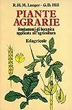Piante agrarie. Fondamenti di botanica applicata all'agricoltura. Ediz. ital. a cura di Francesco Bonciarelli.