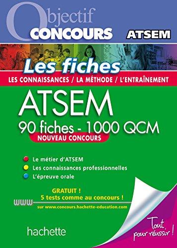 Objectif Concours - ATSEM 90 Fiches 1000 QCM - Catgorie C